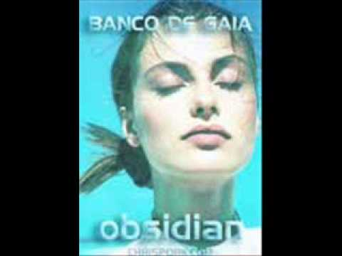 BANCO DE GAIA .. OBSIDIAN mp3