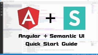 0018 - Angular + Semantic UI quick start guide