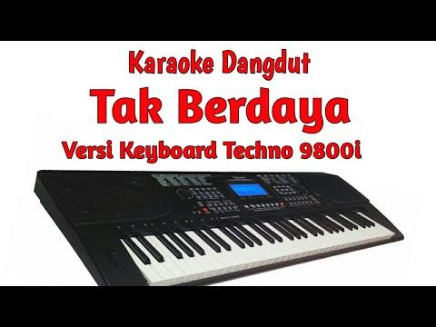 TAK BERDAYA (KARAOKE) manual style techno 9800i samping via OMB