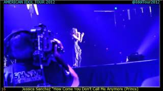 "Set 16 (American Idol Tour 2012) - Jessica Sanchez - ""How Come U Don"
