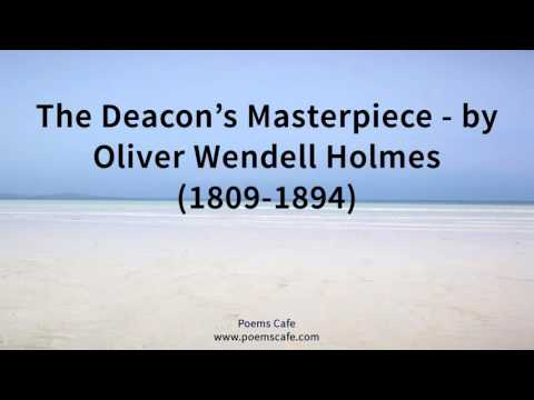 The Deacon's Masterpiece   by Oliver Wendell Holmes 1809 1894