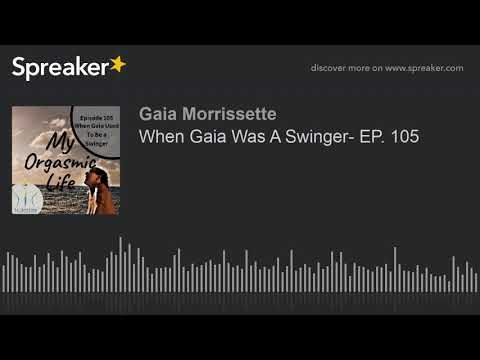 Gaia, Swinger Cruise & Orgasms At Sea - EP. 111 from YouTube · Duration:  19 minutes 29 seconds