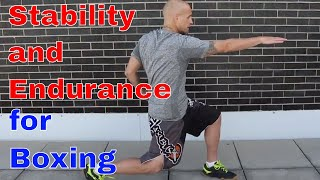 Stability and Endurance for Boxing | Stance Training