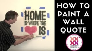 How To Paint Wall Quote Stencils