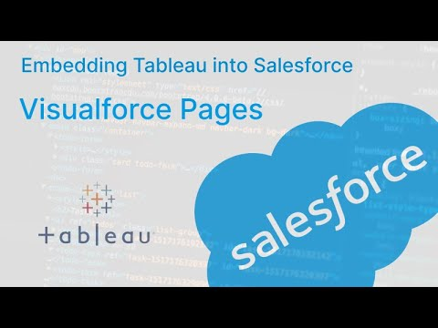 How to Embed Tableau into Salesforce: Using Visualforce Pages