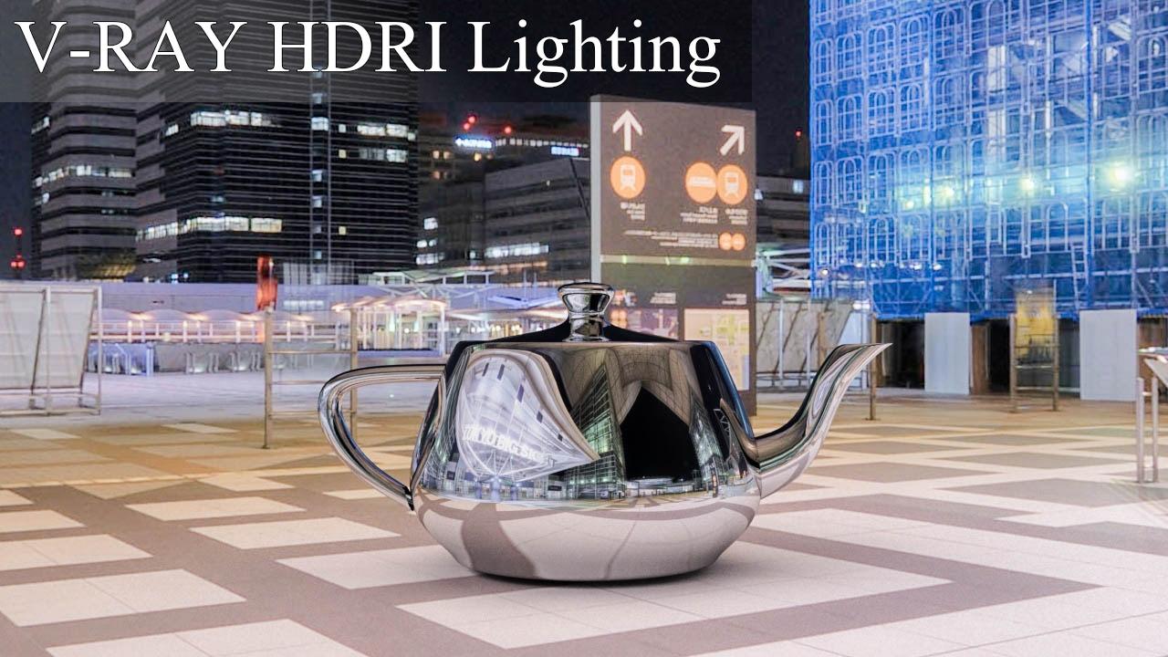 3DS Max Vray HDRI scene lighting and rendering TUTORIAL