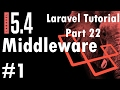 Laravel 5.4 Tutorial | Middleware #1 How to use Middleware | Part 22 | Bitfumes