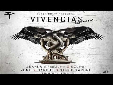 Vivencias Remix - Juanka El Problematik Ft. Ozuna, Yomo, Darkiel & Kendo Kaponi (Letra )