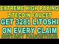 EXTREME HIGH PAYING LITECOIN FAUCET || GET 3281 LITOSHI ON EVERY CLAIM || INSTANT FAUCETHUB