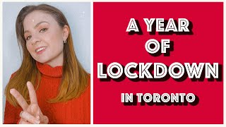 A Year Of Lockdown Life in Toronto