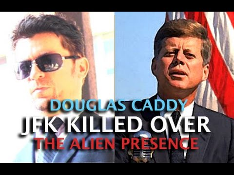 CIA INSIDER EXPOSES: JFK KILLED OVER THE ALIEN PRESENCE! DOUGLAS CADDY & DARK JOURNALIST