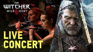 The Witcher 3: Wild Hunt LIVE - Full Concert Soundtrack
