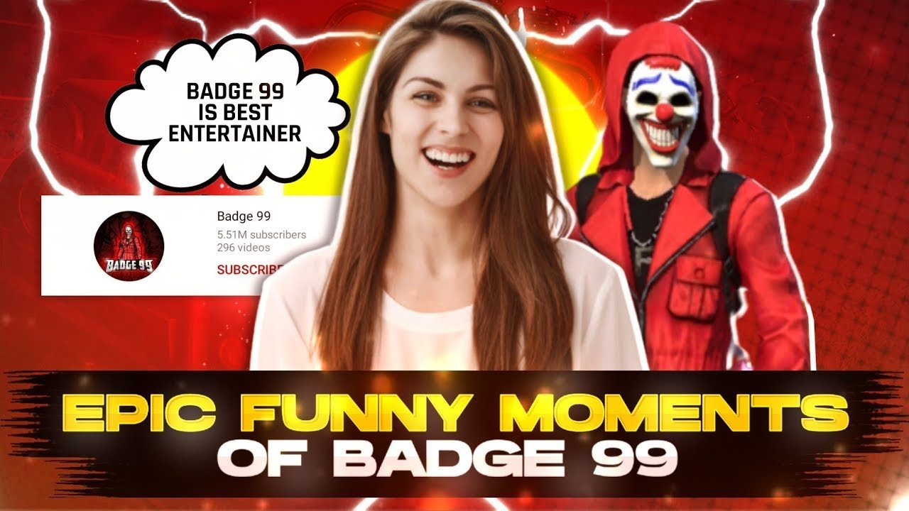 EPIC LOL MOMENTS OF BADGE 99 - SO FUNNY 😂