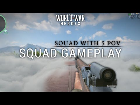 Squad Gameplay With 5 Points Of View   wwh - world war heroes  
