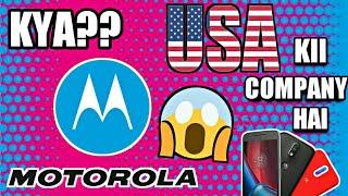 Kya Motorola Chinese Company Hai?? Really😵😱