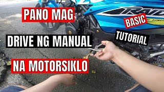 PANO MAG DRIVE NG MANUAL MOTORCYCLE (BASIC TUTORIAL) #MOTOVLOG #BEGINNERS