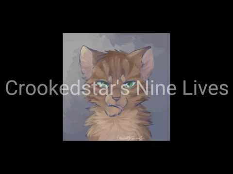 Crookedstar's Nine Lives (and how he lost them)
