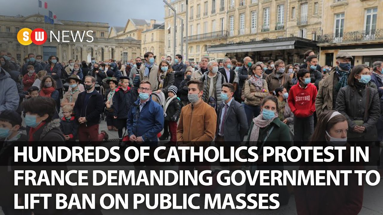 Hundreds of Catholics protest in France demanding government to lift ban on Masses   SW NEWS   171