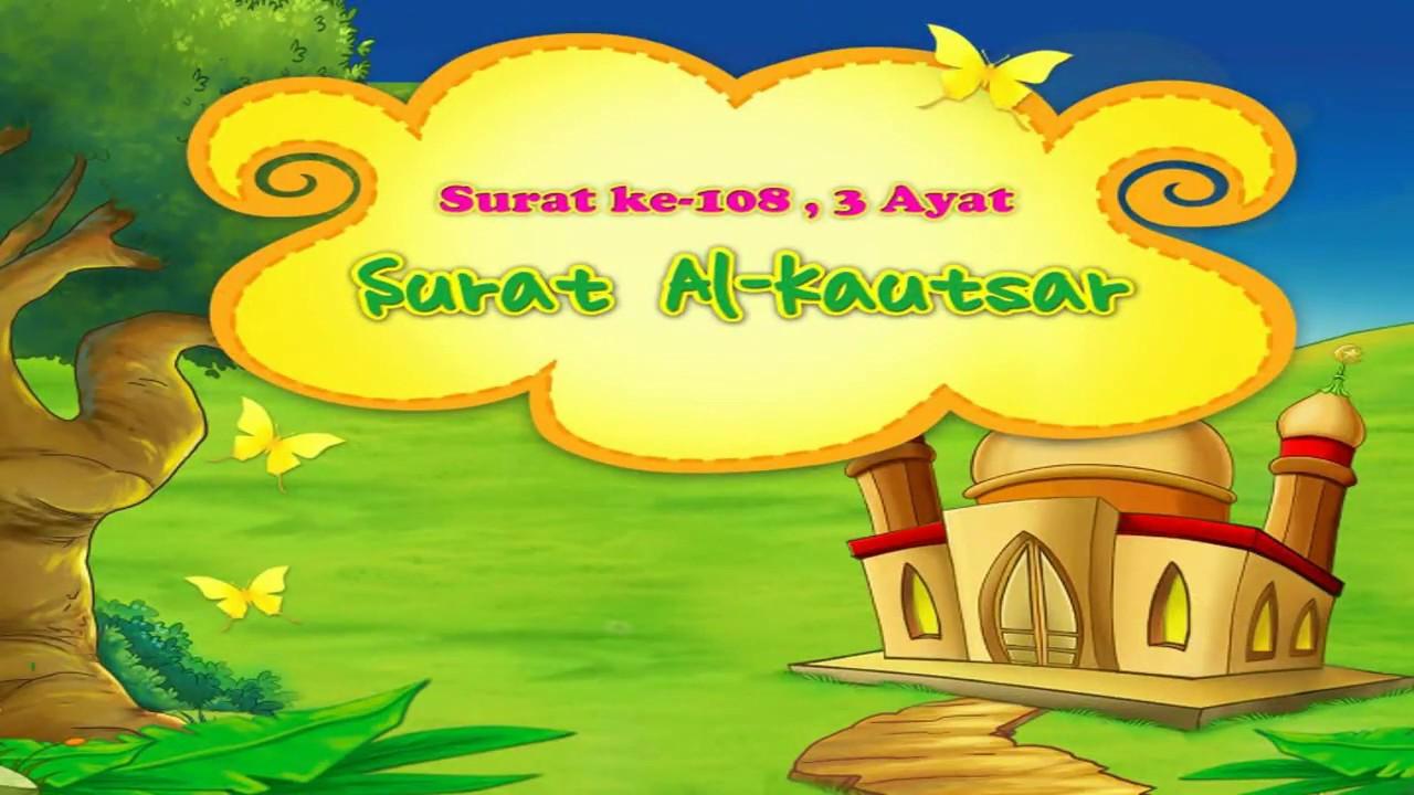 Surah Al Kautsar Ayat 1 3 Arab Latin Dan Artinya Juz Amma