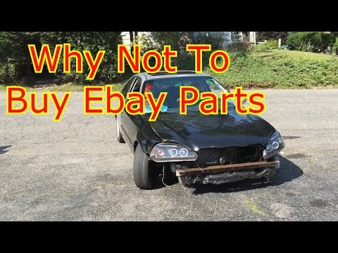 Why Not To Buy Ebay Parts