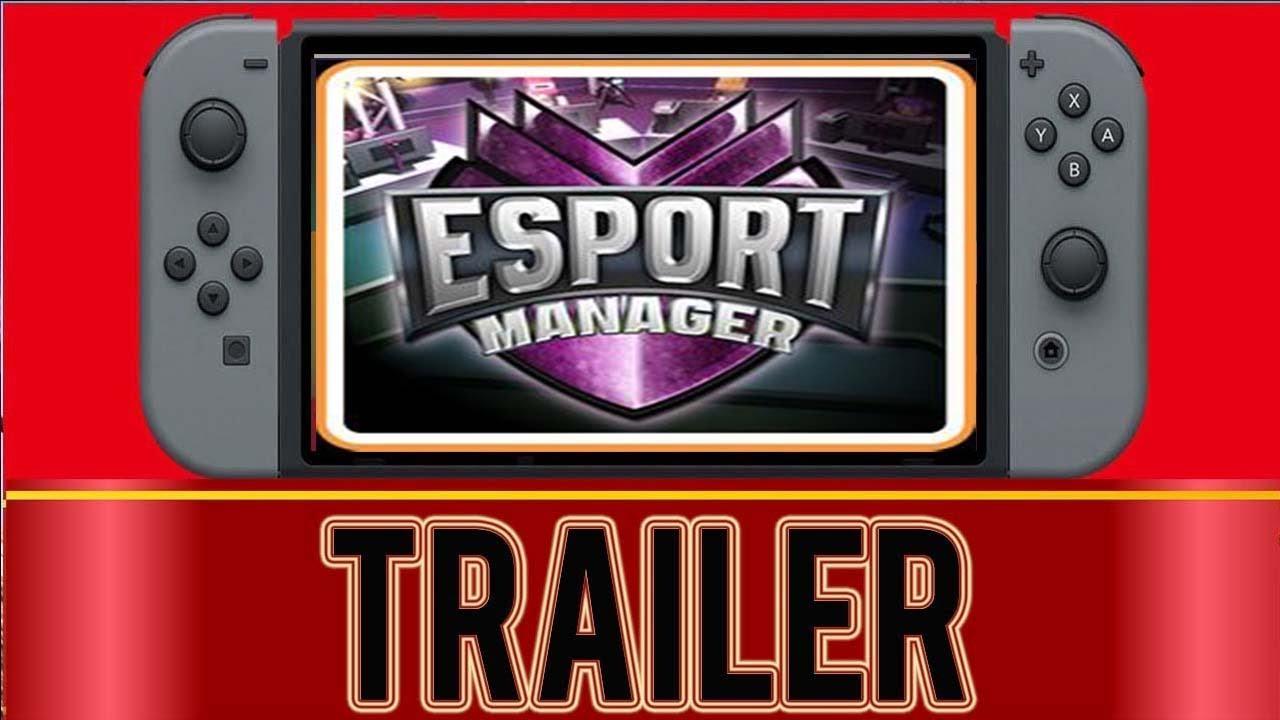 ESport Manager - Nintendo Switch