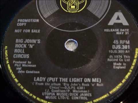 Big John's Rock 'N' Roll Circus 'Lady (Put The Light On Me)' 1974.