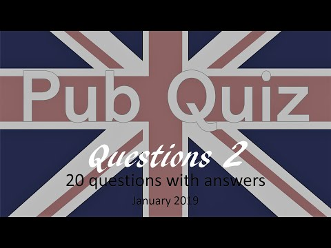 Traditional British Pub Quiz 2, 20 Questions With Answers (January 2019)