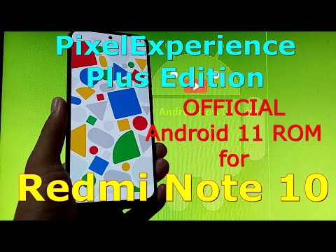 PixelExperience Plus Edition OFFICIAL for Redmi Note 10 ( Mojito / Sunny ) Android 11