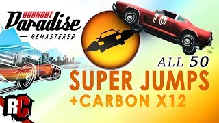 All 50 SUPER JUMP Locations | Burnout Paradise Remastered (Flying High Achievement / Trophy)