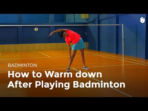How to Cool Down | Badminton
