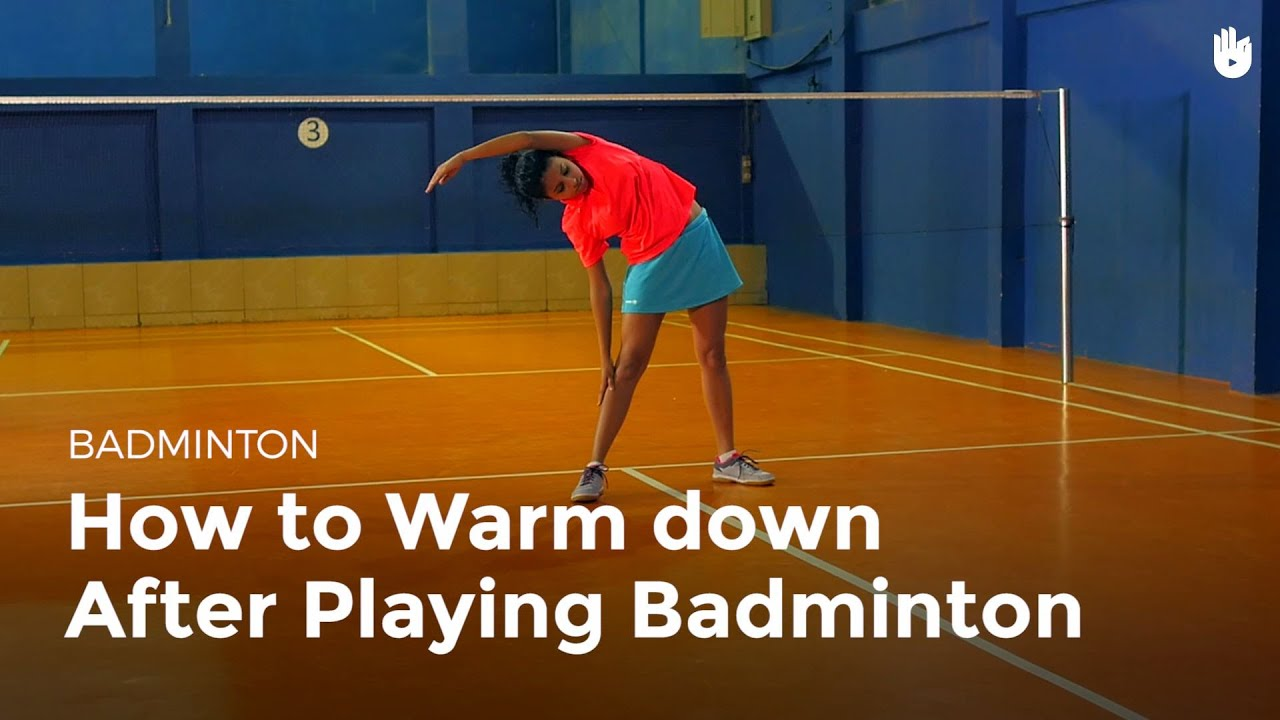 How to Cool Down  Badminton  YouTube