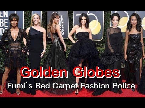 FUMI'S FASHION POLICE, THE GOLDEN GLOBES 2018 RED CARPET REVIEW  | FDV