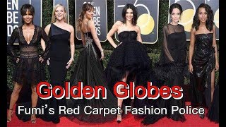 FUMI'S FASHION POLICE, THE GOLDEN GLOBES 2018 RED CARPET REVIEW    FDV
