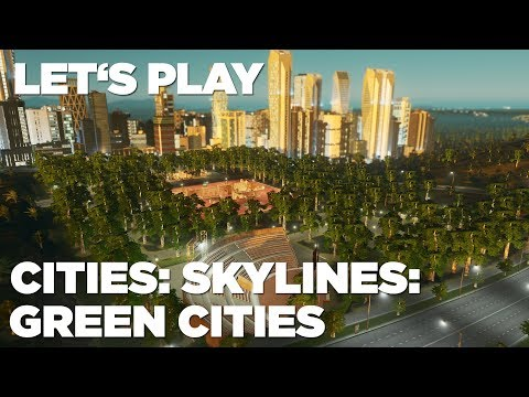 hrej-cz-let-s-play-cities-skylines-green-cities-cz