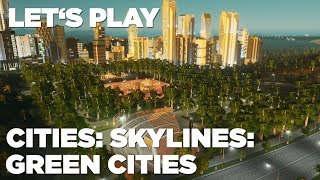 Hrej.cz Let's Play: Cities: Skylines - Green Cities [CZ]