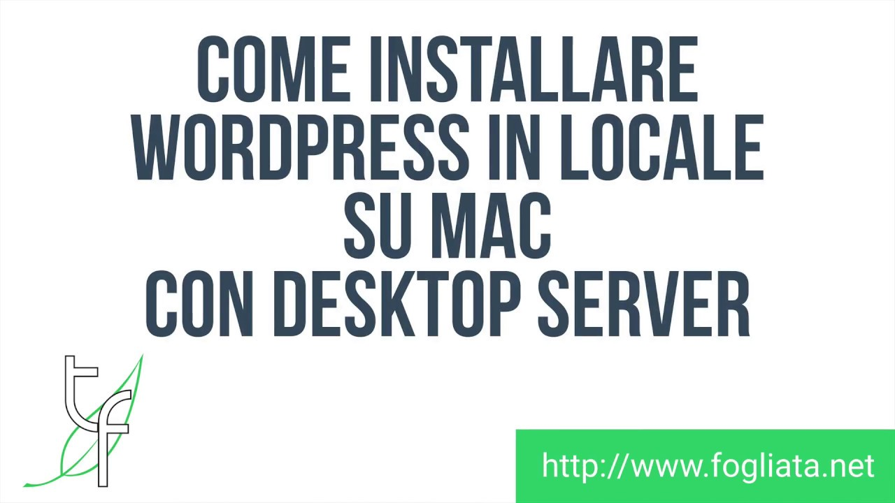 Installare WordPress in locale su Mac con DesktopServer