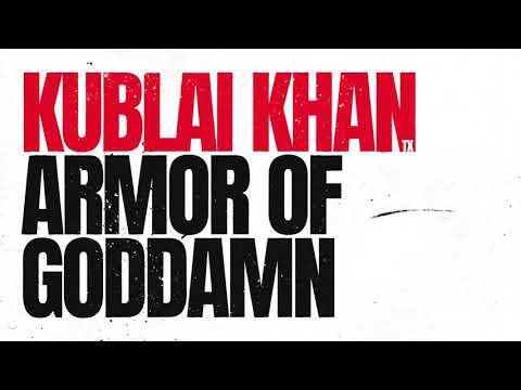 Kublai Khan TX - Armor Of Goddamn Mp3