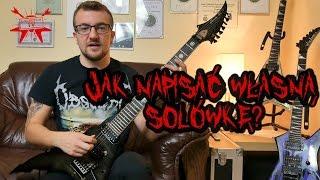 Jak napisać swoją solówkę do utworu? (komponowanie cz.4) - e-gitarzystaTV