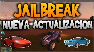 ROBLOX: NEW UPDATE OF JAILBREAK!, MONSTER TRUCK, MUSTANG, FERRARI AND MORE!