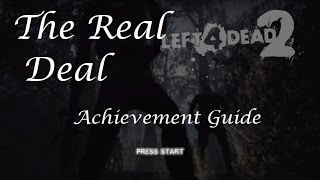 MOS - Left 4 Dead 2 The Real Deal Achievement Guide (w/ Saferoom Glitch)