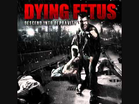Dying Fetus   Descend Into Depravity   Ethos of Coercion