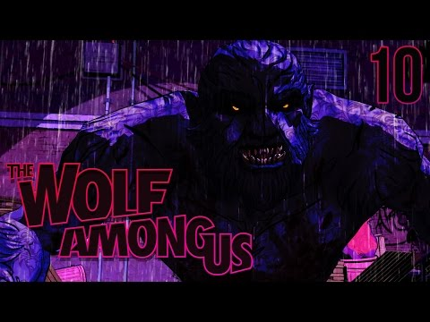 BIG BAD WOLF - The Wolf Among Us Ch.3 Pt.3