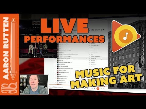 Live Performances - Music to Listen to While Making Art 🎧 February 2018 Playlist