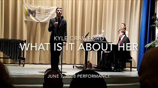 What is it About Her from Wild Party - Kyle Crawford
