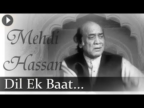 Dil Ki Baat  Mehdi Hassan  Famous Ghazal