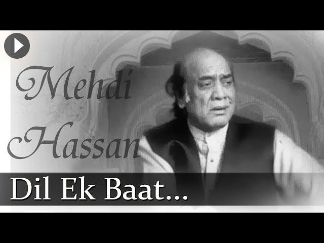 Dil Ki Baat - Mehdi Hassan - Famous Ghazal