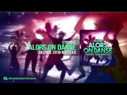 Stromae - Alors On Danse (Silence 2018 Bootleg)