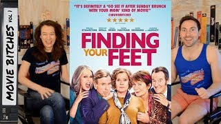 Finding Your Feet Movie Review MovieBitches Ep 189