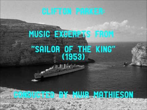 Clifton Parker: music from Sailor of the King (1953)