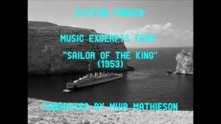 "Clifton Parker: music from ""Sailor of the King"" (1953)"